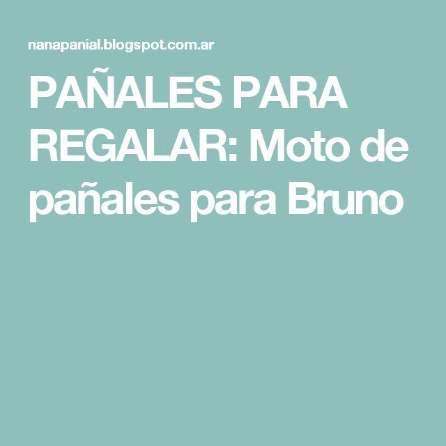 PAÑALES PARA REGALAR: Moto de pañales  para Bruno