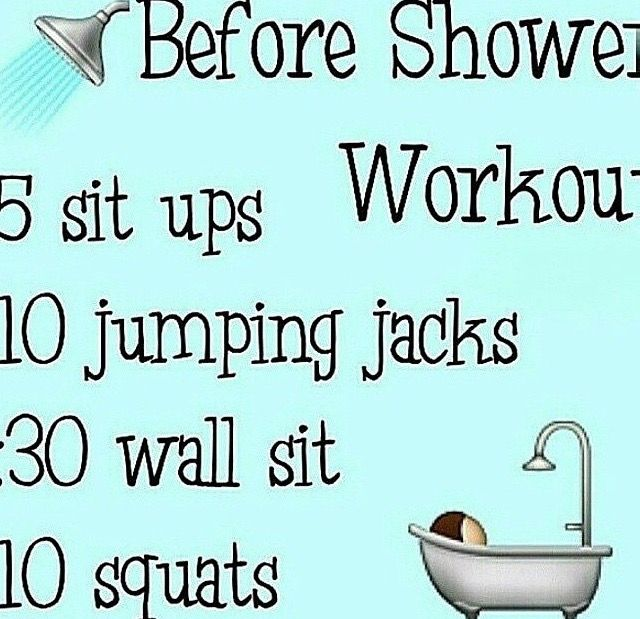 Before Shower Workout. Great for after a long day at work and you're too tired for the gym.