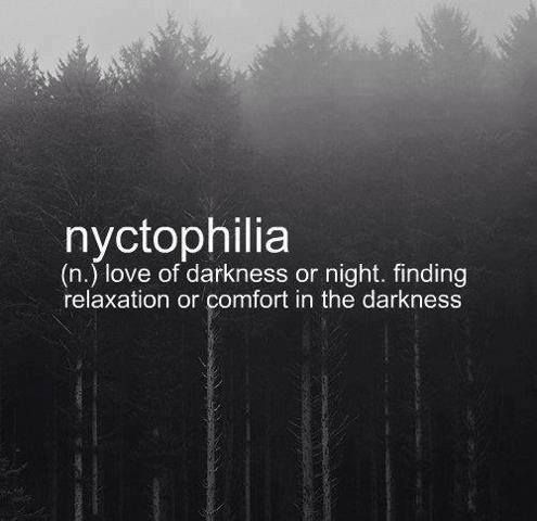 Nyctophilia - Love of the dark