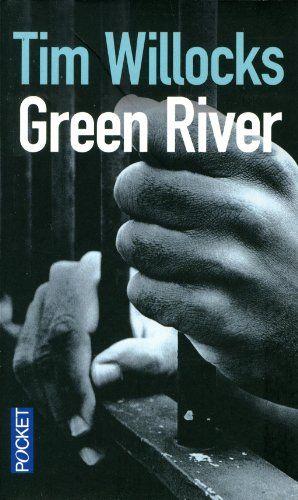 - Green River - Tim WILLOCKS, Pierre GRANDJOUAN - Livres