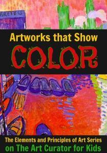 The Art Curator för barn - Färg i konst Exempel - Verk som visar färger - Elementen och principer Art-300