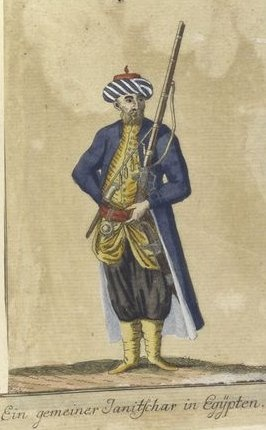 A common Janissary in Egypt. Vorstellung der vorzuglichsten Gattungen des Türckischen Militairs und ihrer Officiere (Presentation of the genres of Turkish military men and their officers). Dated 1805