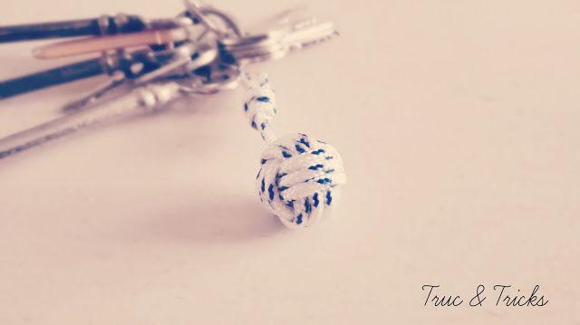 Truc & Tricks: DIY : Porte-clef corde (Noeud pomme-de-touline)