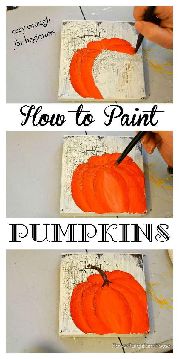 Learn How to Paint Orange Pumpkins, one stroke at a time. Easy and so much fun! Great for Fall decor, on fabric, to make signs or any type Fall craft. Let's get painting! FlowerPatchFarmhouse.com