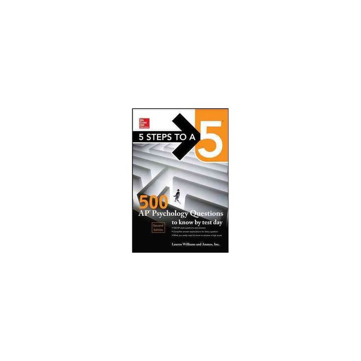 McGraw-Hill 5 Steps to A 5 500 Ap Psychology Questions to Know by Test Day (Paperback) (Lauren Williams)