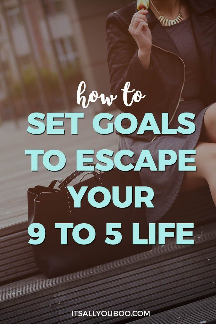 Want to quit your day job? Ready to follow your passions and start your own business? Click here for exactly how to set goals to escape your 9 to 5. Plus, get your FREE Printable Strategic Planning Workbook.