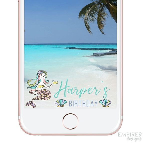 Birthday Mermaid Snapchat Filter Snapchat Geofilter Birthday