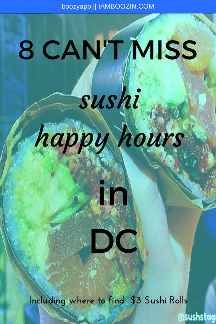 DC Happy Hour | 8 Can't Miss Sushi Happy Hours In DC including where to fin $3 sushi rolls. Click through for more!