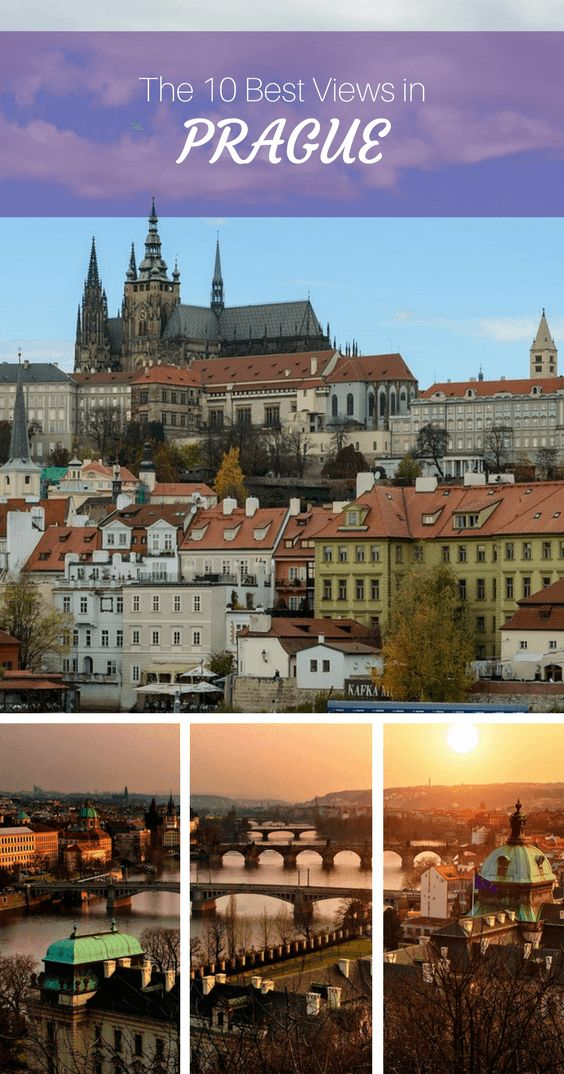 The Very Best Views of Prague: Things to Do in Prague