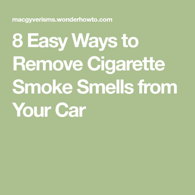 8 Easy Ways to Remove Cigarette Smoke Smells from Your Car