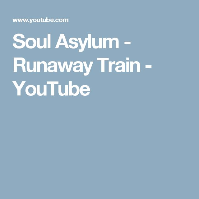 Soul Asylum - Runaway Train - YouTube