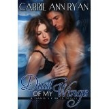 Dust of My Wings (Dante's Circle) (Kindle Edition)By Carrie Ann Ryan