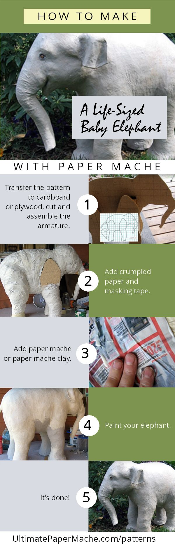 Make an adorable life-sized paper mache Indian elephant with this pattern, designed by Jonni Good. This is a big project, but it's a lot easier than it looks. Thousands of people have downloaded the pattern and successfully made their own elephants, and it's still the most popular pattern on the site. http://www.UltimatePaperMache.com/patterns