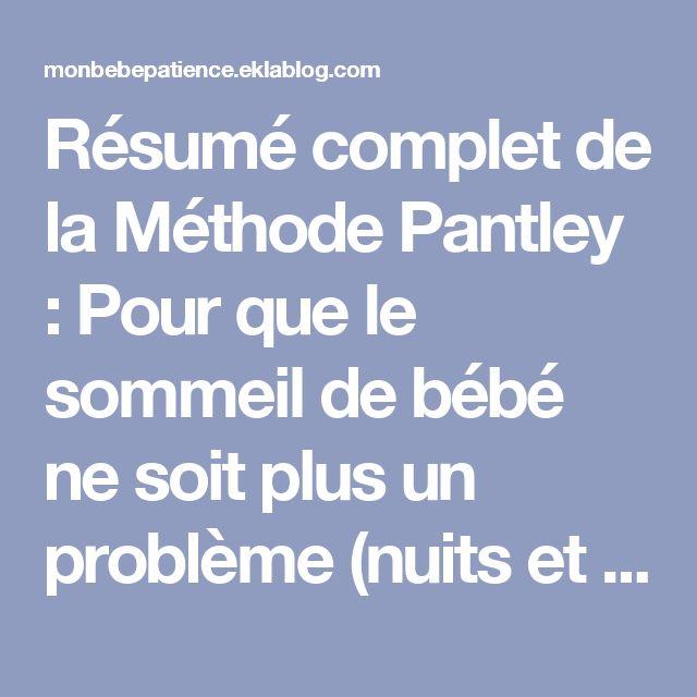Résumé complet de la Méthode Pantley : Pour que le sommeil de bébé ne soit plus un problème (nuits et siestes !) - enviedefraises