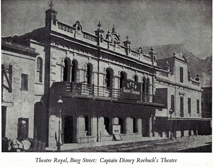 Theatre Royal in Cape Town. Scanned from Curtain Up by Olga Racster. Juta. 1951