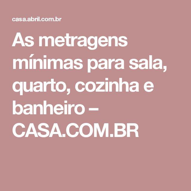 As metragens mínimas para sala, quarto, cozinha e banheiro – CASA.COM.BR