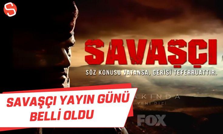 Savaşçı dizisinin yayın günü belli oldu! #savaşçı #foxtv #yayıngünü #pazar