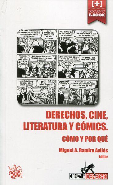 Derechos, cine, literatura y comics : cómo y por qué / Miguel A.Ramiro Aviles, ed