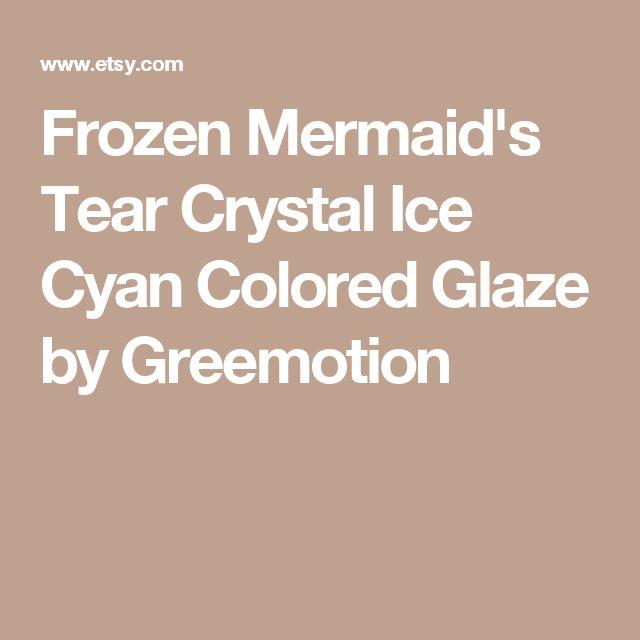 Frozen Mermaid's Tear Crystal Ice Cyan Colored Glaze by Greemotion