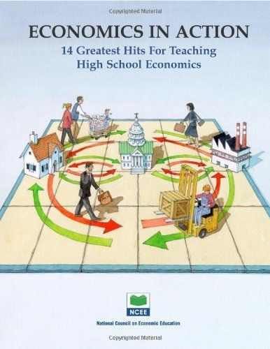 Economics in Action: 14 Greatest Hits for Teaching High School Economics by Jane S. Lopus. $21.86. Publication: January 1, 2003. Publisher: National Council of Teachers of English (January 1, 2003). Save 27% Off!