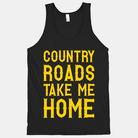 Country Roads #country #roads #southern #lyrics #dirt #music #song #mud #hills #mountain #mama
