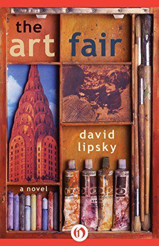 The Art Fair: A Novel by David Lipsky http://www.amazon.com/dp/B00MF0ZX46/ref=cm_sw_r_pi_dp_u0gewb04YNHKH