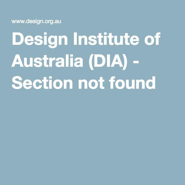 Design Institute of Australia (DIA) - Section not found