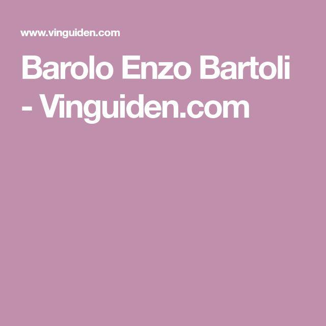 Barolo Enzo Bartoli - Vinguiden.com