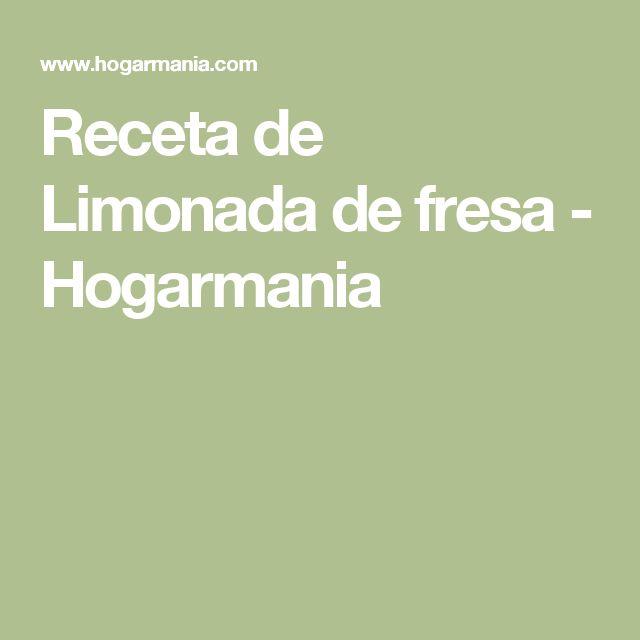 Receta de Limonada de fresa - Hogarmania