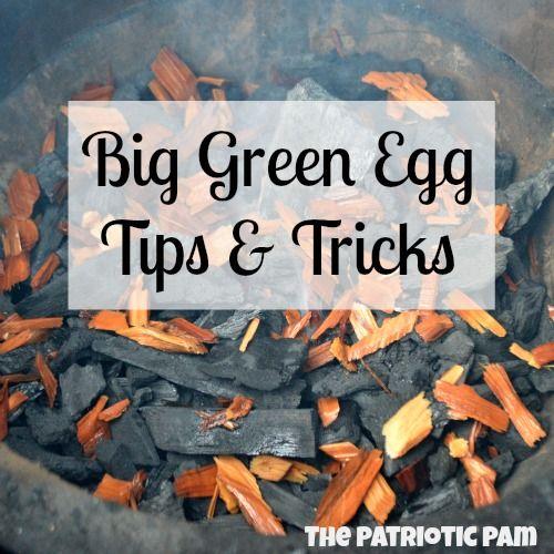 The Patriotic Pam...: Big Green Egg Tips & Tricks for Summer