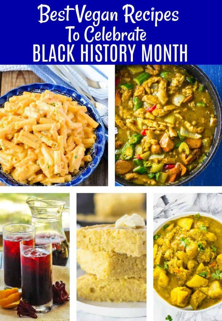 Best Vegan Recipes To Celebrate Black History Month #vegan #glutenfree