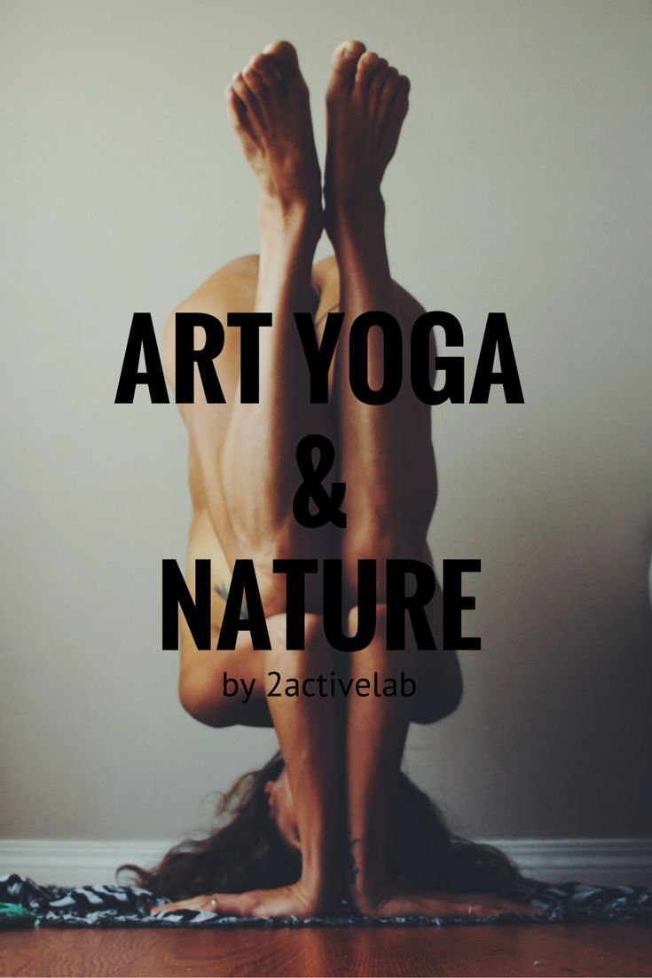 ART,YOGA&NATURE by 2activelab #workout #blog #yoga #yogalove #yogaaddict #nature #art #fitness #fitnesslove #fitgirl #yogagirl #fitnessblog #yogablog