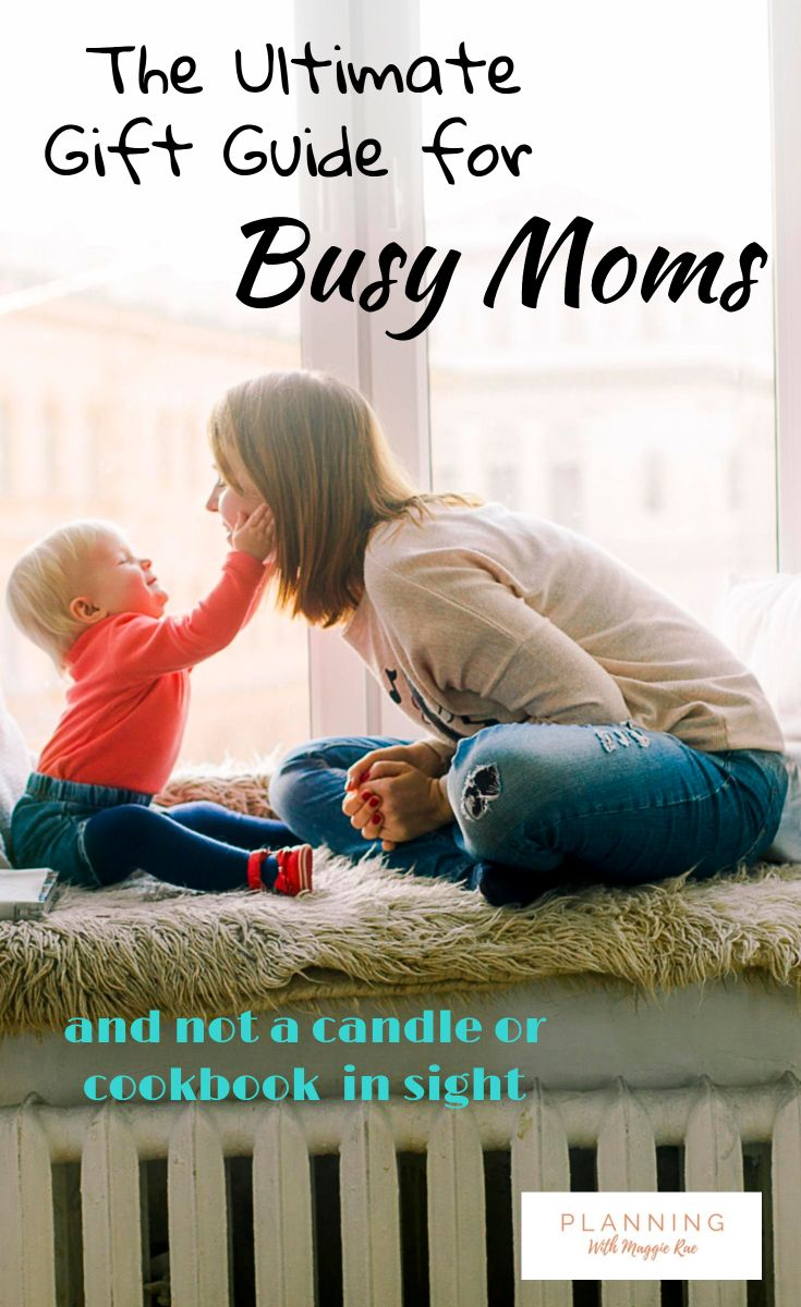 The Ultimate Gift Guide For Busy Moms Best Ideas Mom Christmas Holiday