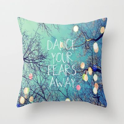 Dance Your Fears Away Throw Pillow by Erin Jordan - $20.00