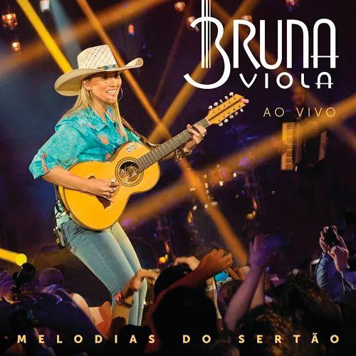 CD Bruna Viola - Melodias Do Sertão - Ao Vivo (2016) - https://bemsertanejo.com/cd-bruna-viola-melodias-do-sertao-ao-vivo-2016/