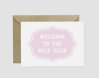 Hot Laundry Paper Co - MILF club card. Baby Shower Baby gift.