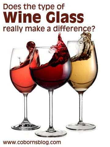 Does the type of Wine Glass really make a difference?