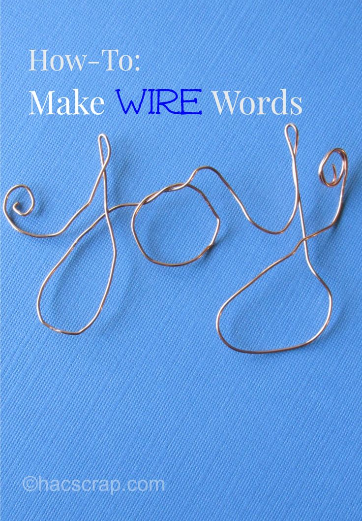 How to Makw Simple Wire Word Art | My Scraps