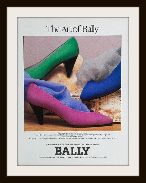 Georgous colour of bally Shoes. 1989 The Art of Bally Shoes advertisement. Vintage Bally ad. Canadian Bally shoes ad. Colorful bally ad