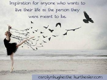 #inspiration #beyourself  http://carolynhughesthehurthealer.com/