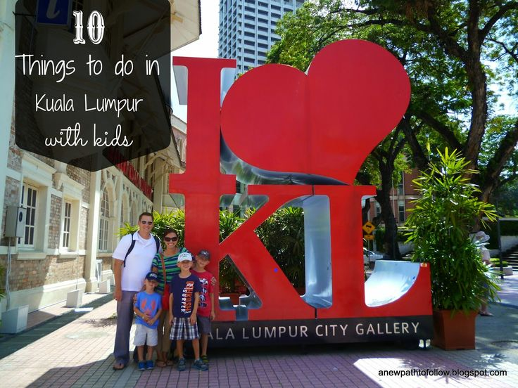 Top 10 ( mostly free) Things to do In Kuala Lumpur with Kids