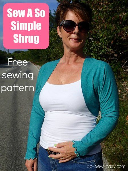 Free sewing pattern for an easy shrug.  1 pattern piece, 3 seams and its done!