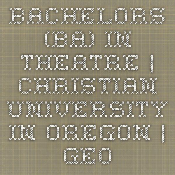 Bachelors (BA) in Theatre | Christian university in Oregon | George Fox University (Theater Art)