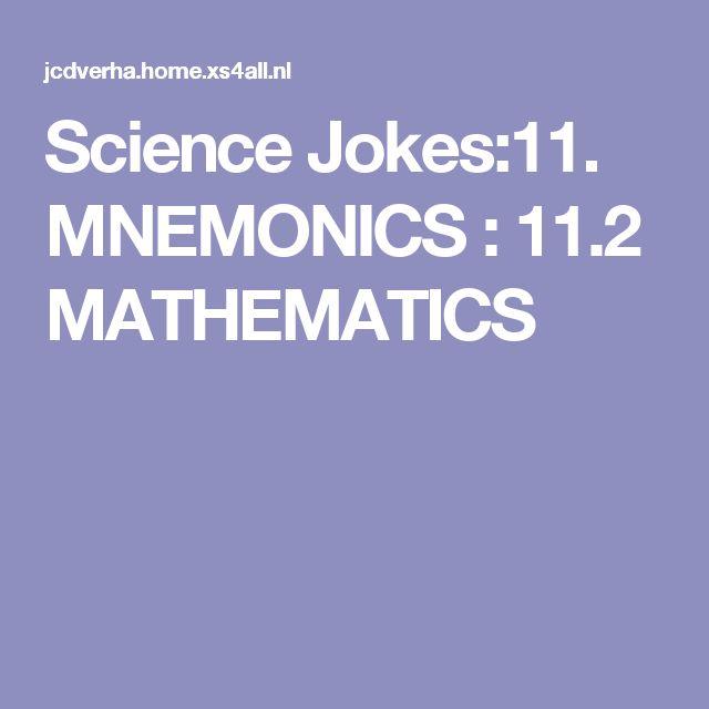 Science Jokes:11. MNEMONICS : 11.2 MATHEMATICS