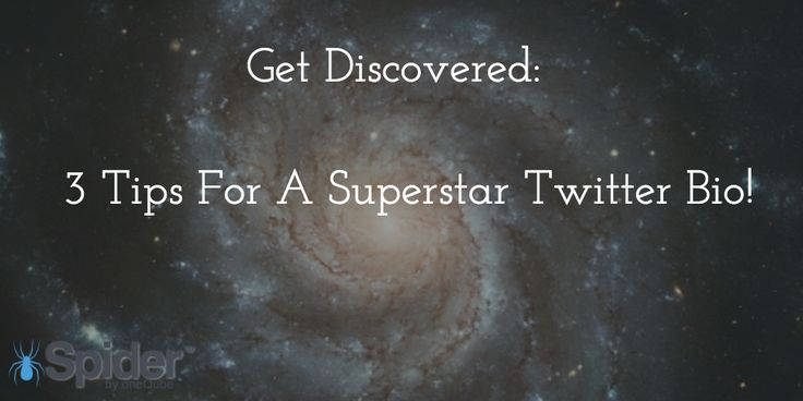 Get Discovered: 3 Tips For A Superstar #Twitter Bio! #socialmedia