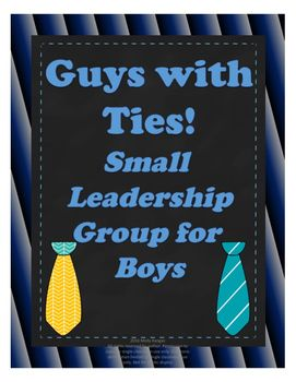 """What makes a good leader? How do we build each other up instead of putting each other down?  In this small-group curriculum, young boys learn the answers to these questions and how to value themselves and each other as individuals. This small-group focuses on leadership skills, the choices and consequences around peer pressure, what are the effects of """"put ups"""" and """"put downs"""", and how being kind to yourself and others makes you feelIncluded in this pack:*6 ASCA-aligned lessons*6…"""