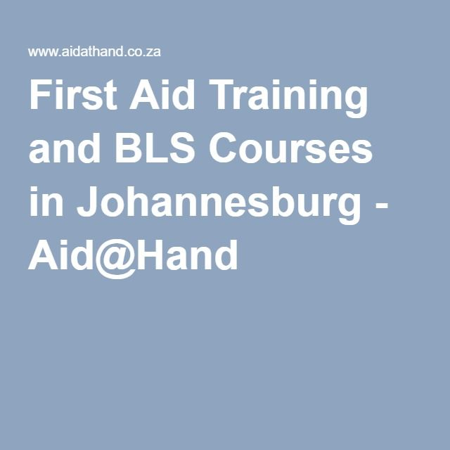 First Aid Training and BLS Courses in Johannesburg - Aid@Hand