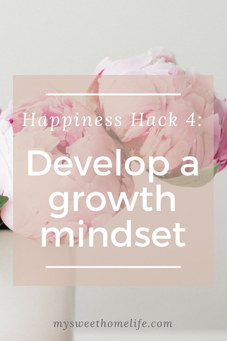 A growth mindset can make you happier. Read here for how to get one!