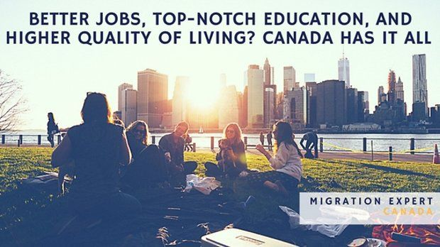 Better jobs, top-notch education, and higher quality of living? Canada has it all, HSBC says