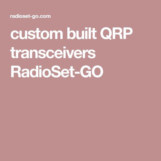 custom built QRP transceivers RadioSet-GO